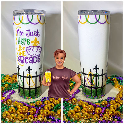 Mardi Gras I'm Just here for the Beads Tumbler