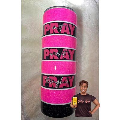 Pray On It...